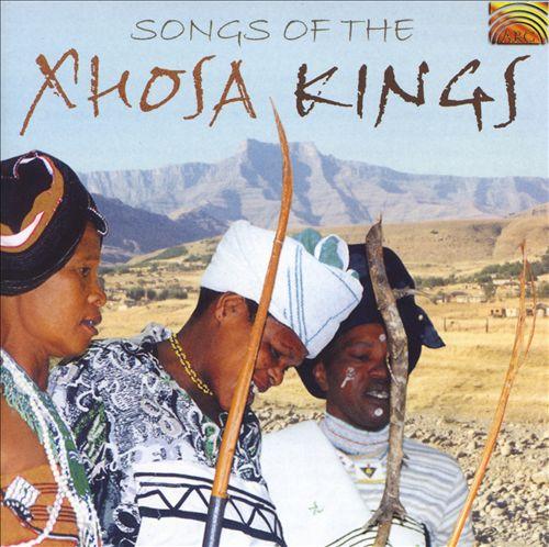 Songs of the Xhosa Kings
