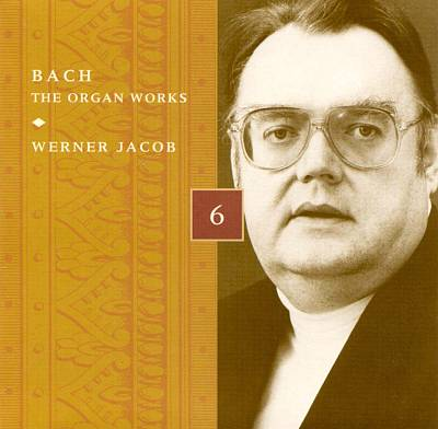 Bach: The Organ Works, Disc 6