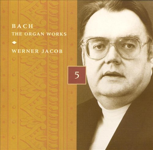 Bach: The Organ Works, Disc 5