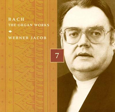 Bach: The Organ Works, Disc 7