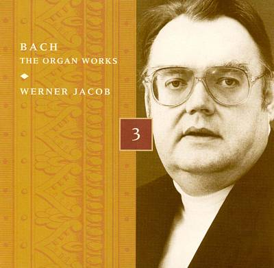 Bach: The Organ Works, Disc 3