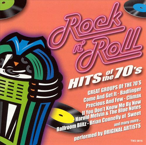Rock N' Roll Hits of the 70's: Great Groups of the 70's