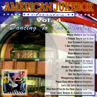 American Jukebox Classics, Vol. 4: Dancing To The Jukebox