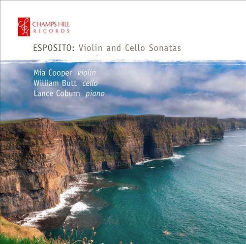 Esposito: Violin and Cello Sonatas