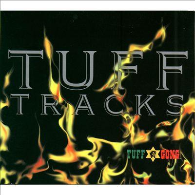 Tuff Tracks: Tuff Gong Compilation