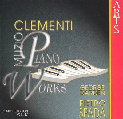 Muzio Clementi: Piano Works, Vol. 17