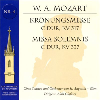 Mozart: Krönungsmesse; Missa Solemnis