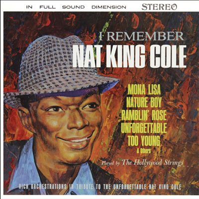 I Remember Nat King Cole