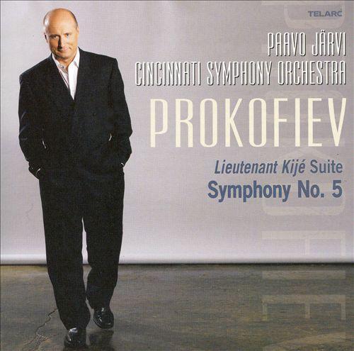 Prokofiev: Lieutenant Kijé Suite; Symphony No. 5