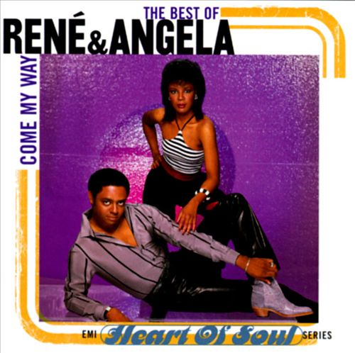 The Best of René & Angela: Come My Way