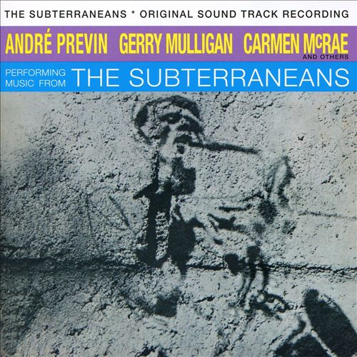 The Subterraneans [Original Soundtrack]