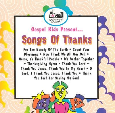 Gospel Kids Present...Thank You Songs
