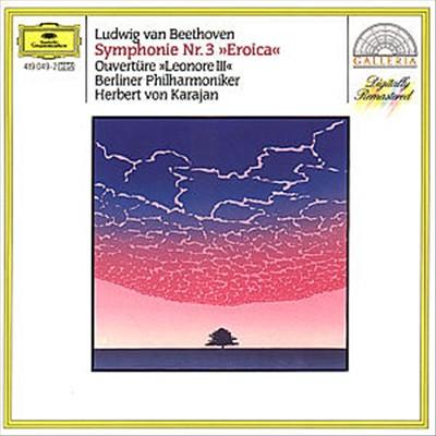 Beethoven: Symphony No 3; Overture Leonore III