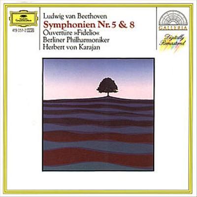Beethoven: Symphonies 5 & 8; Fidelio Overture