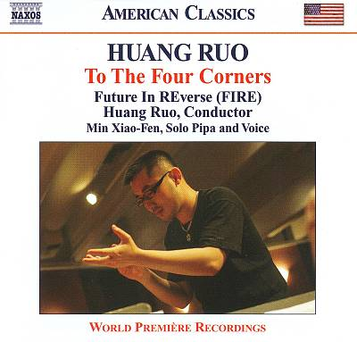 Huang Ruo: To The Four Corners