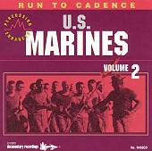 Run to Cadence with the U.S. Marines, Vol. 2