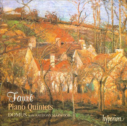 Fauré: Piano Quintets