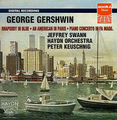 Gershwin: Rhapsody in Blue; An American in Paris; Piano Concerto in Fa Magg.