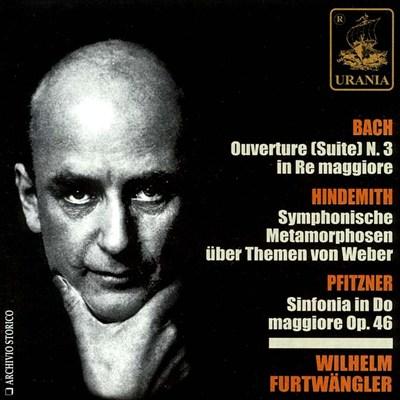 Wilhelm Furtwängler Conducts Bach, Hindemith, Pfitzner