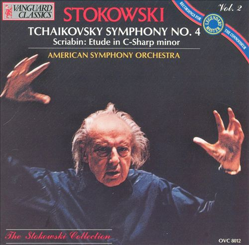 Tchaikovsky: Symphony No. 4; Alexander Scriabin: Etude in C Sharp minor