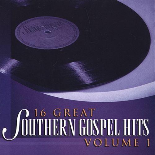 16 Great Southern Gospel Hits, Vol. 1
