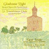 Gladsome Light: Liturgical Hymns of the Russian Church