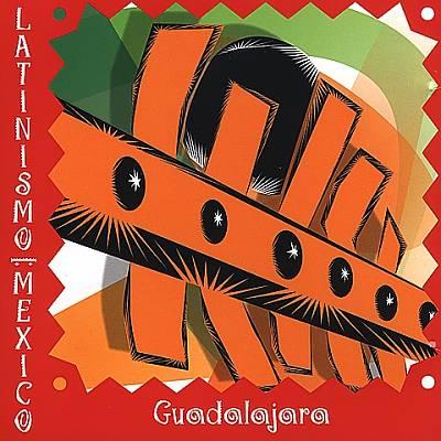 Latinismo: Guadalajara