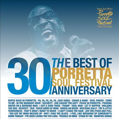 Best of Porretta Soul Festival: 30th Anniversary