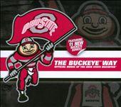 The Buckeye Way: Official Music of the Ohio State Buckeyes