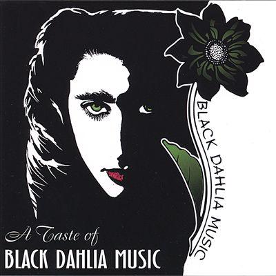 A Taste of Black Dahlia Music