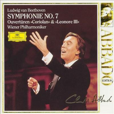 "Beethoven: Symphonie No. 7; Ouvertüren ""Coriolan"" & ""Leonore III"""