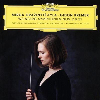 Weinberg: Symphonies Nos. 2 & 21
