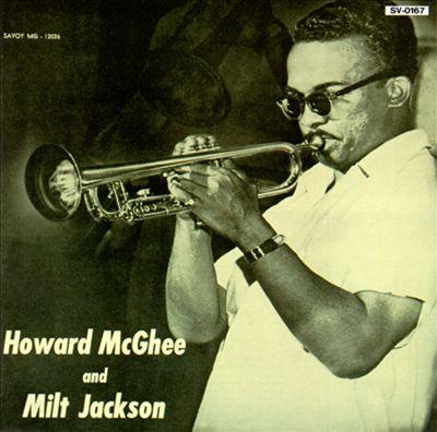 Howard McGhee & Milt Jackson