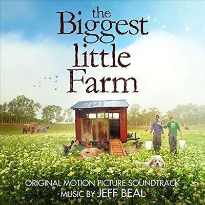 The Biggest Little Farm [Original Motion Picture Soundtrack]