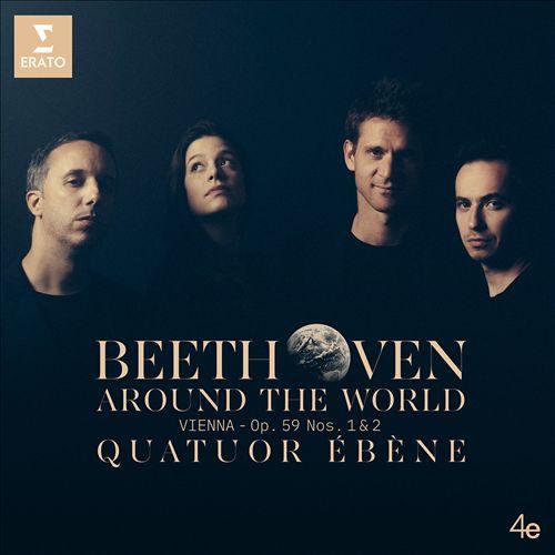 Beethoven Around the World: Vienna - Op. 59 Nos. 1 & 2