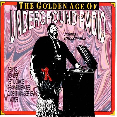 The Golden Age of Underground Radio