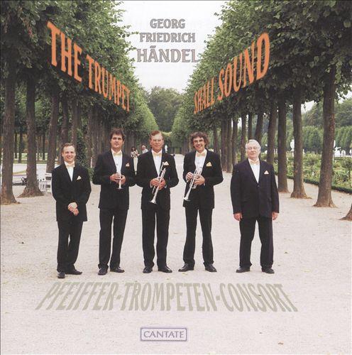 Händel: The Trumpet Shall Sound