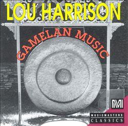 Harrison: Gamelan Music