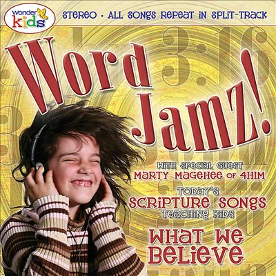 Word Jamz: What We Believe!