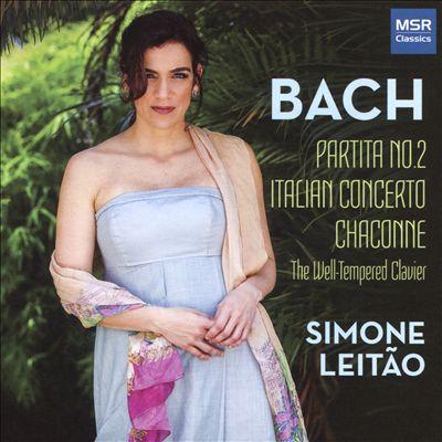 Bach: Partita No. 2; Italian Concerto; Chaconne