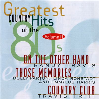 Greatest Country Hits of the '80s, Vol. 2