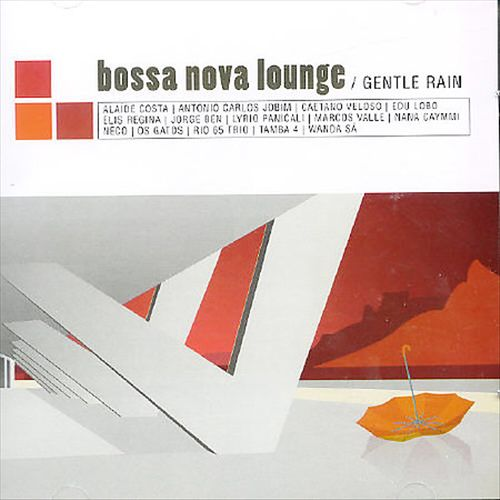 Bossa Nova: Gentle Rain