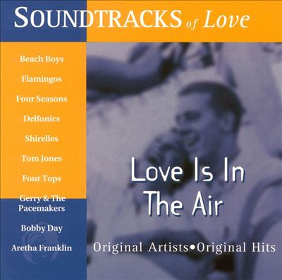 Soundtracks of Love: Love Is in the Air