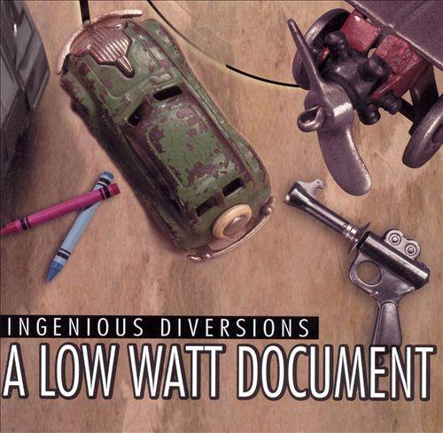Ingenious Diversions: A Low Watt Document