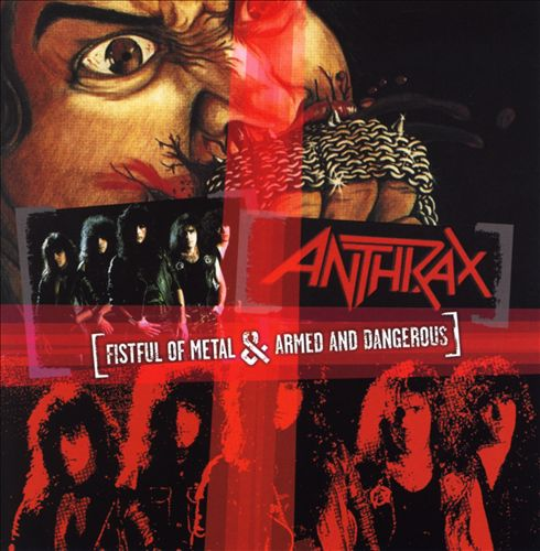 Fistful of Metal/Armed and Dangerous