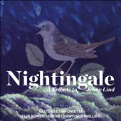 Nightingale: A Tribute to Jenny Lind
