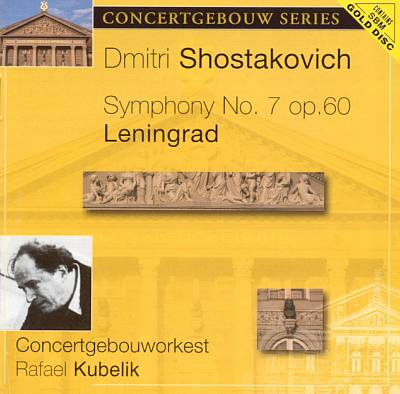 Dmitri Shostakovich: Symphony No. 7 Op. 60 Leningrad