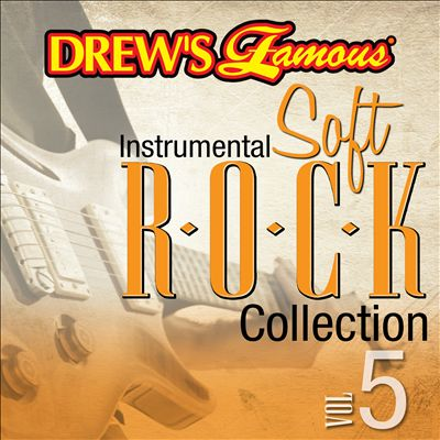 Drew's Famous Instrumental Soft Rock Collection, Vol. 5