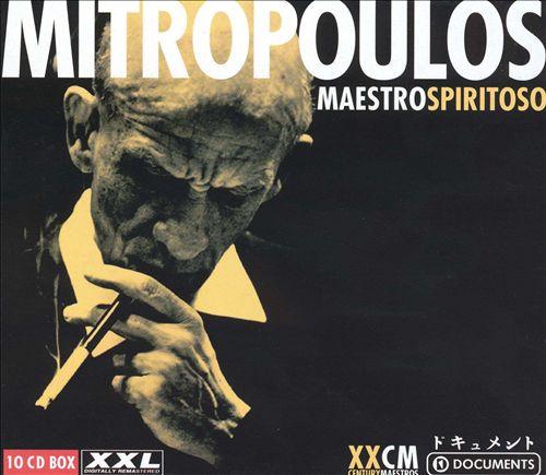 Mitropoulos: Maestro Spiritoso