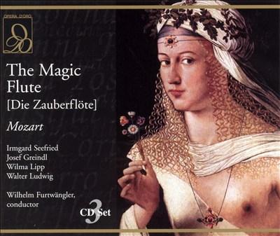 Mozart: The Magic Flute (Die Zauberflöte)
